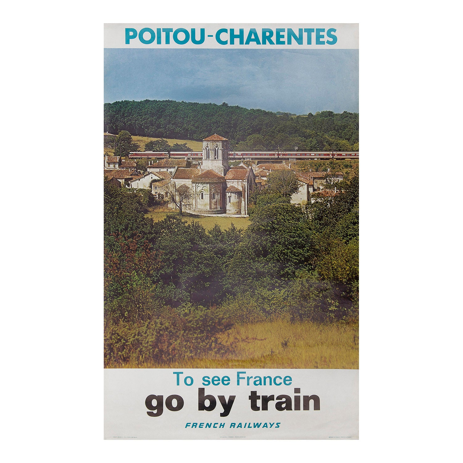Poitou-Charentes. To see France go by train. French Railways