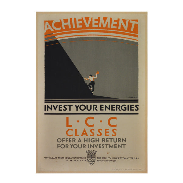 Original Herrick poster 1925 Achievement. Invest your energies. LCC Classes.