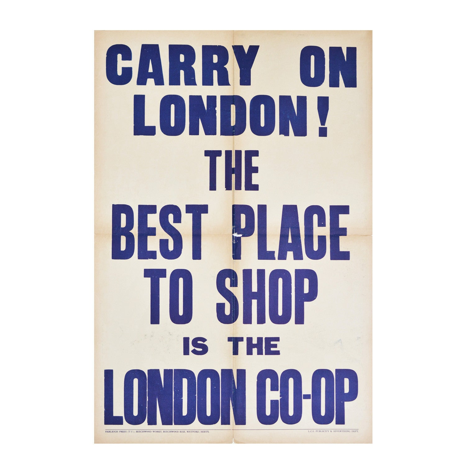 An incredibly rare and important wartime poster. Keep Calm and Carry On. London. Second World War. Home Front.