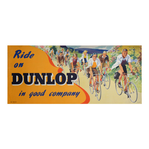Original Ride on Dunlop in Good Company poster