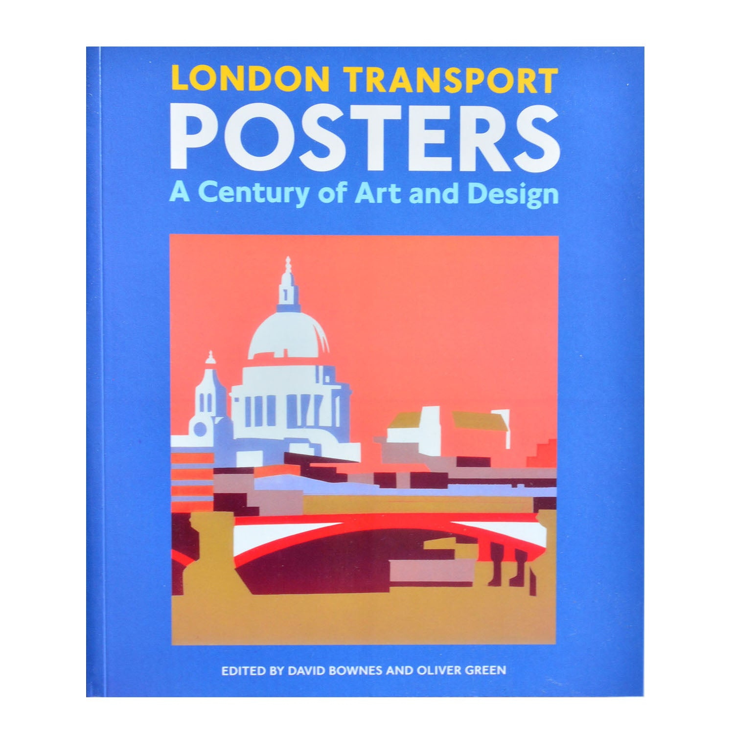 London Transport Posters. A Century of Art & Design.