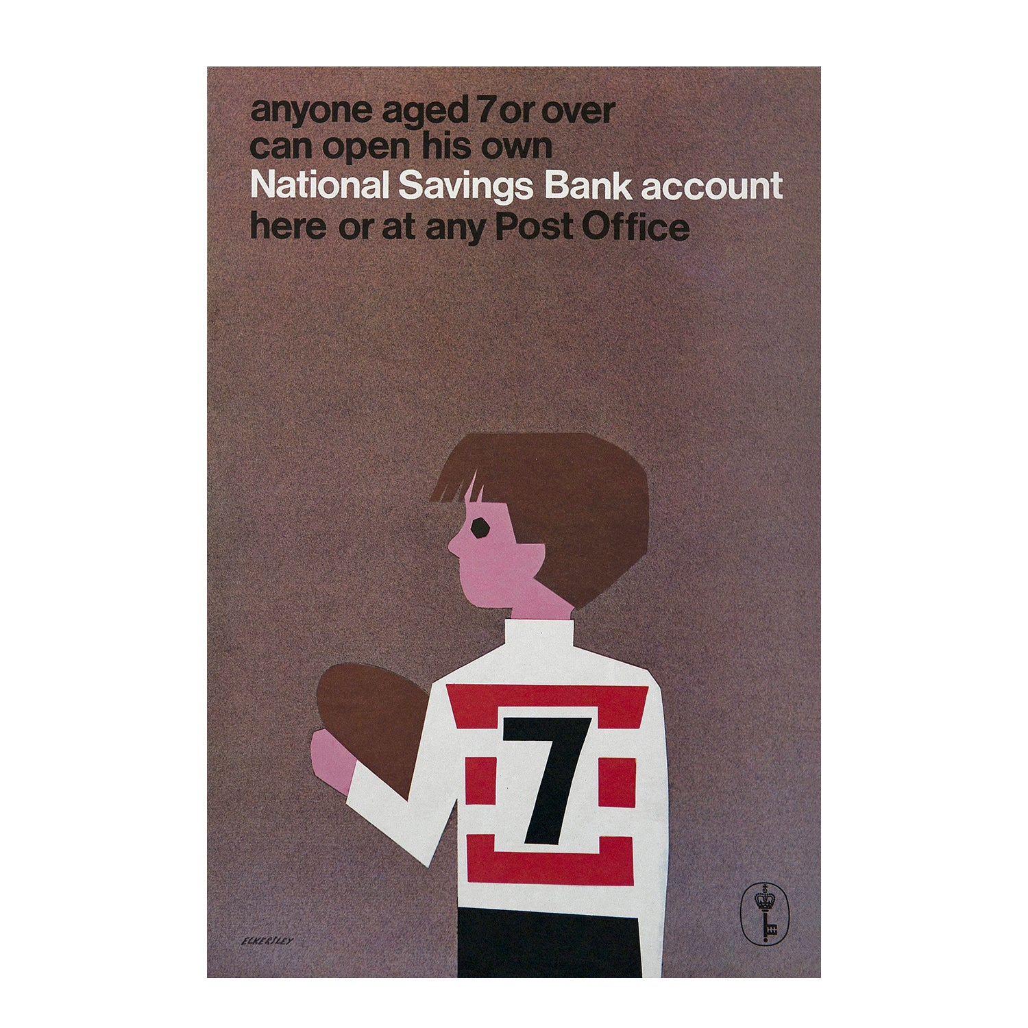 Anyone aged 7 or over can open his own National Savings Bank account