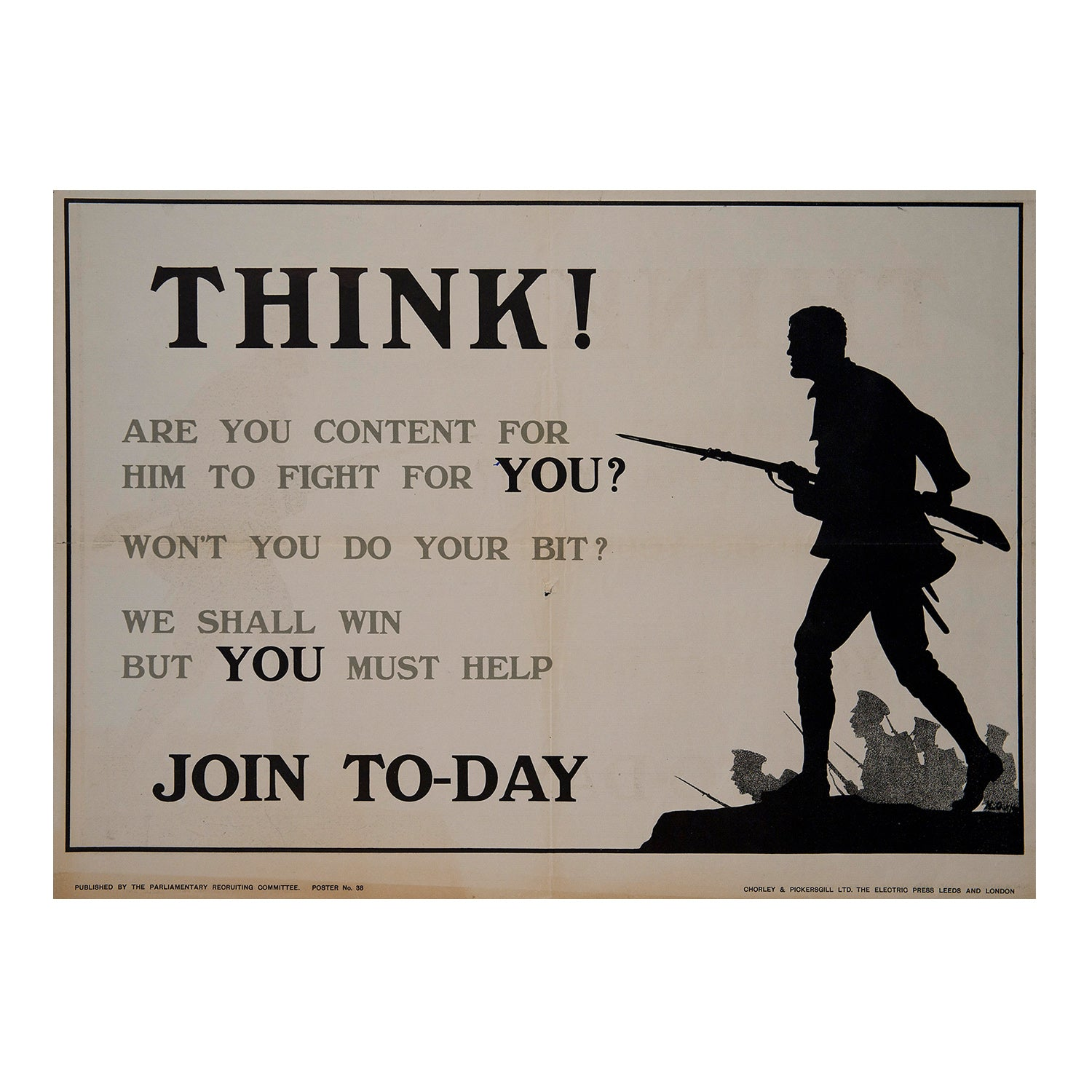 Think ! Are you content for him to fight for You ?