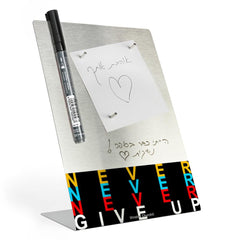 לוח מחיק שולחני - NEVER NEVER GIVE UP