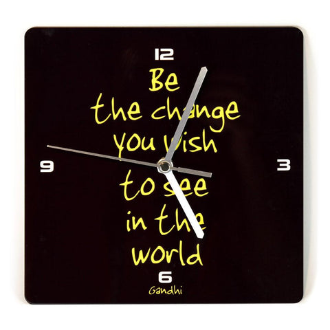 BE THE CHANGE YOU WISH - שעון קיר מעץ