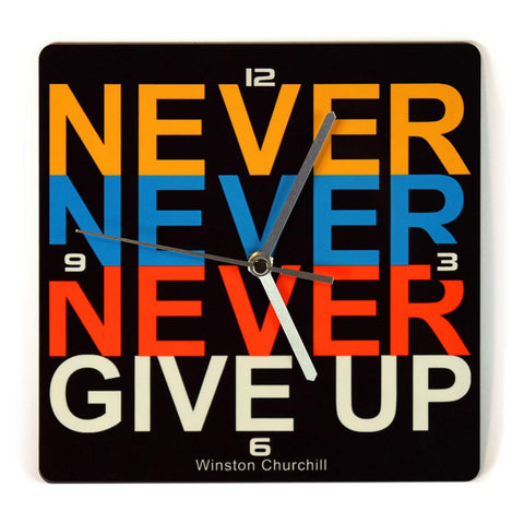 NEVER NEVER GIVE UP - שעון קיר מעץ