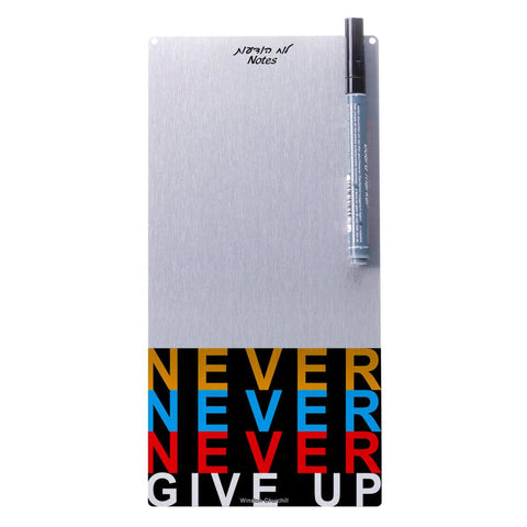 NEVER NEVER GIVE UP - לוח מחיק מגנטי גדול