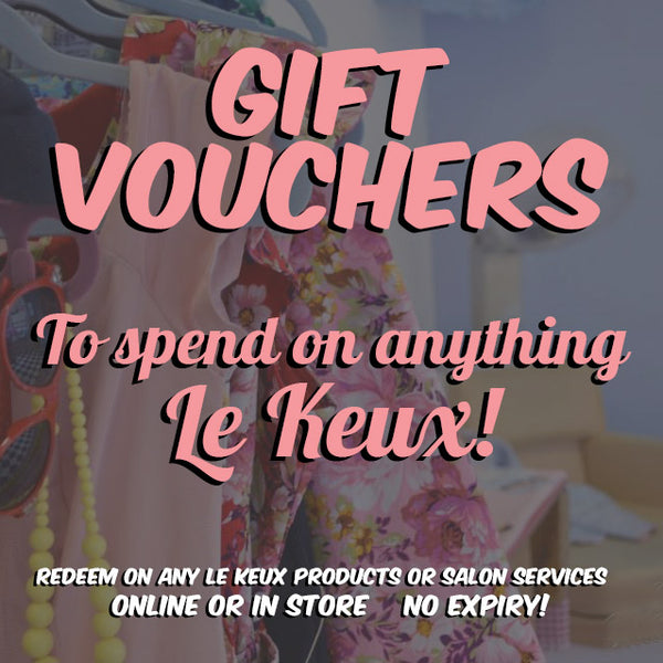 £25 Gift Voucher - Redeem on anything Le Keux!