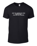 Despite The Look On My Face Cotton Funny T Shirt - THREADS UP CLOTHING - T Shirts & Hoodies