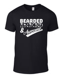 Bearded Inked and Awesome Cotton Funny T Shirt - WHAMHEAD CLOTHING - T Shirts & Hoodies