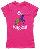Be Magical Fitted Cotton Unicorn T Shirt - THREADS UP CLOTHING - T Shirts & Hoodies
