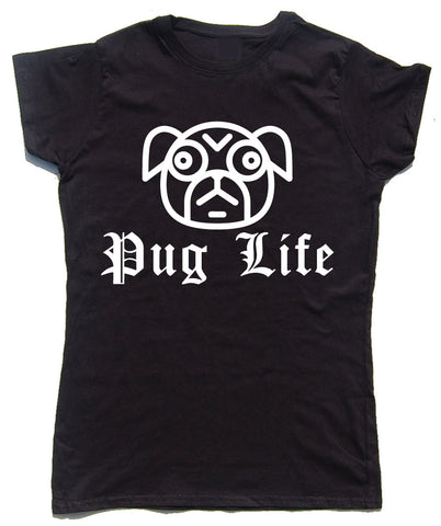 Pug Life Fitted Cotton Dog T Shirt - WHAMHEAD CLOTHING - T Shirts & Hoodies