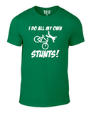 I Do All My Own Stunts Cotton Cycling T Shirt - THREADS UP CLOTHING - T Shirts & Hoodies