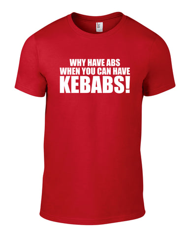 Why Have Abs When You Can Have Kebabs Cotton Funny T Shirt - WHAMHEAD CLOTHING - T Shirts & Hoodies