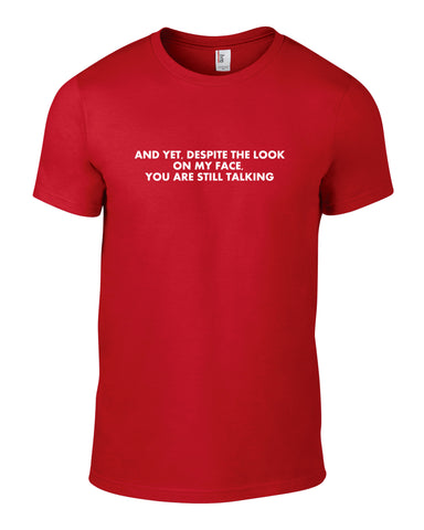 Despite The Look On My Face Cotton Funny T Shirt - WHAMHEAD CLOTHING - T Shirts & Hoodies