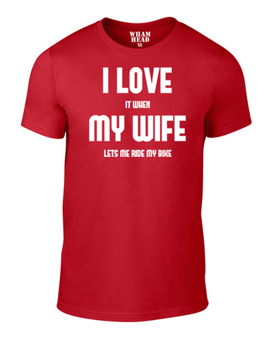 I Love My Wife (Cycle) Cotton T Shirt - WHAMHEAD CLOTHING - T Shirts & Hoodies