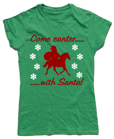 Come Canter With Santa Fitted Cotton Horse Riders Christmas T Shirt - WHAMHEAD CLOTHING - T Shirts & Hoodies
