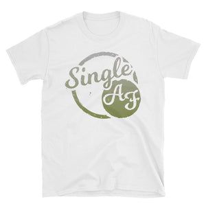 Single AF - Unisex T-Shirt