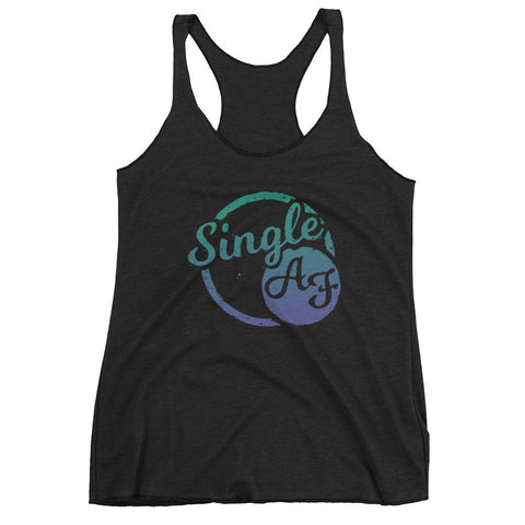 Single AF - Women's Tank Top