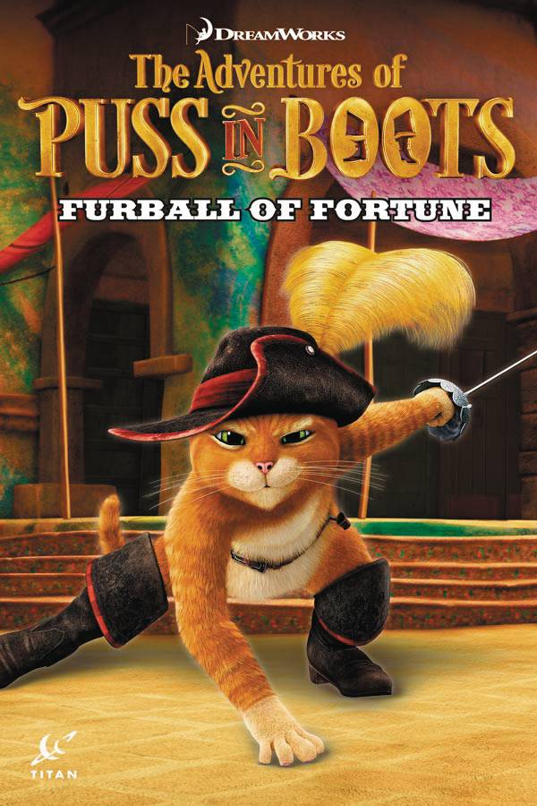 PUSS IN BOOTS TP VOL 01 FURBALL OF FORTUNE