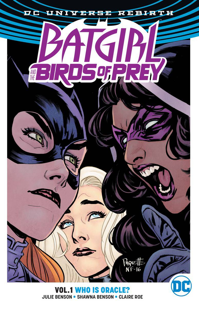 BATGIRL & THE BIRDS OF PREY TP VOL 01 WHO IS ORACLE
