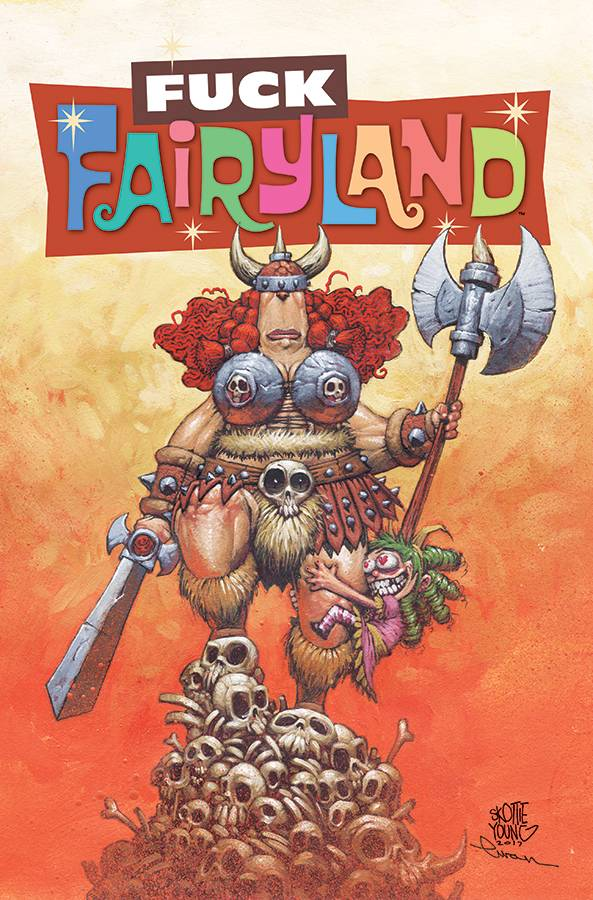 I HATE FAIRYLAND #11 F*CK (UNCENSORED) FAIRYLAND VAR