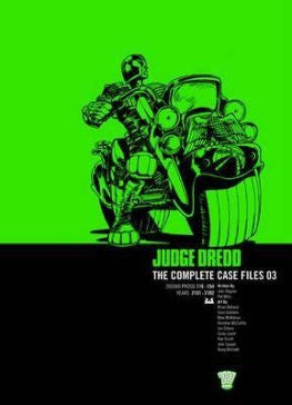 Judge Dredd: Complete Case Files Vol 3