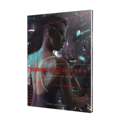 Altered Carbon: The Role Playing Game - Core Rulebook