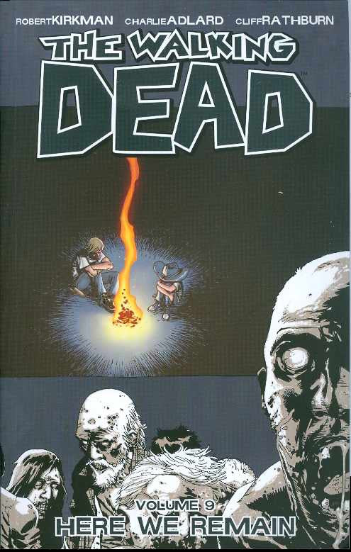 WALKING DEAD TP VOL 09 HERE WE REMAIN (MR) COVER