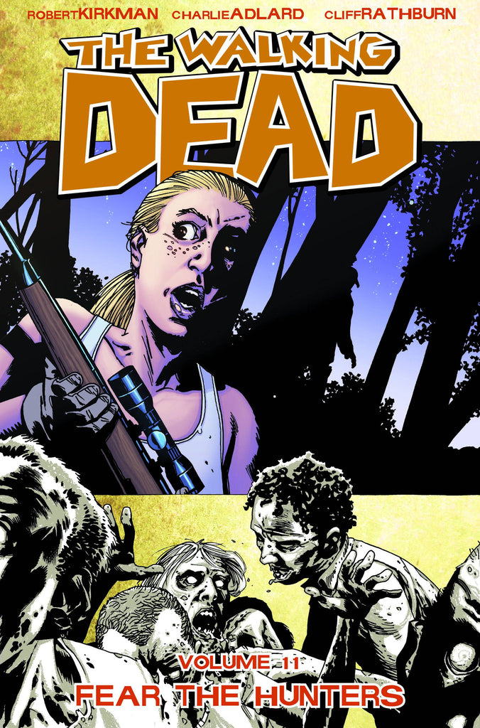 WALKING DEAD TP VOL 11 FEAR THE HUNTERS (MR) COVER