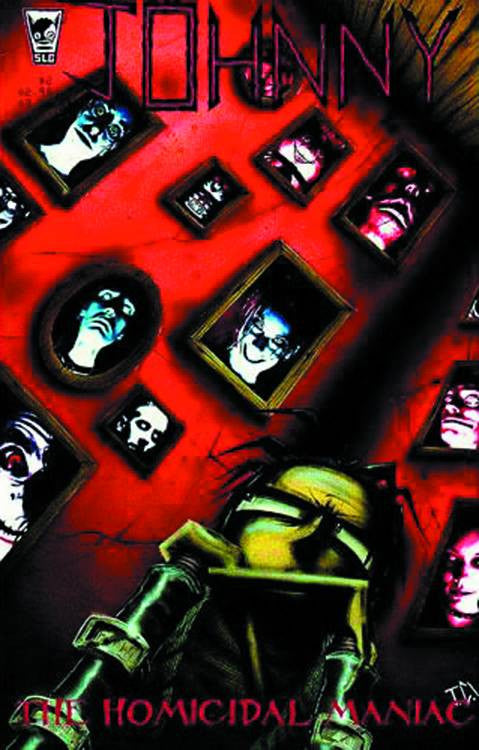 JOHNNY THE HOMICIDAL MANIAC #2 NEW PTG COVER