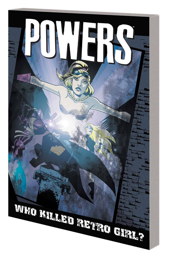 POWERS TP VOL 01 WHO KILLED RETRO GIRL NEW PTG (MR)