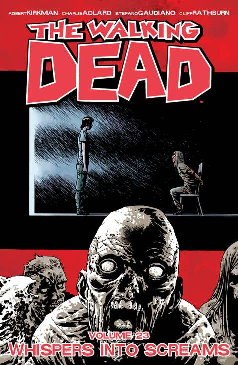 WALKING DEAD TP VOL 23 WHISPERS INTO SCREAMS COVER