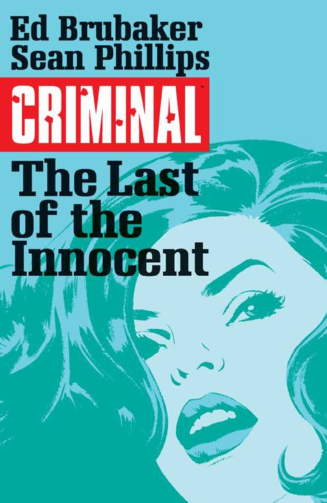 CRIMINAL TP VOL 06 LAST OF THE INNOCENT (MR) COVER