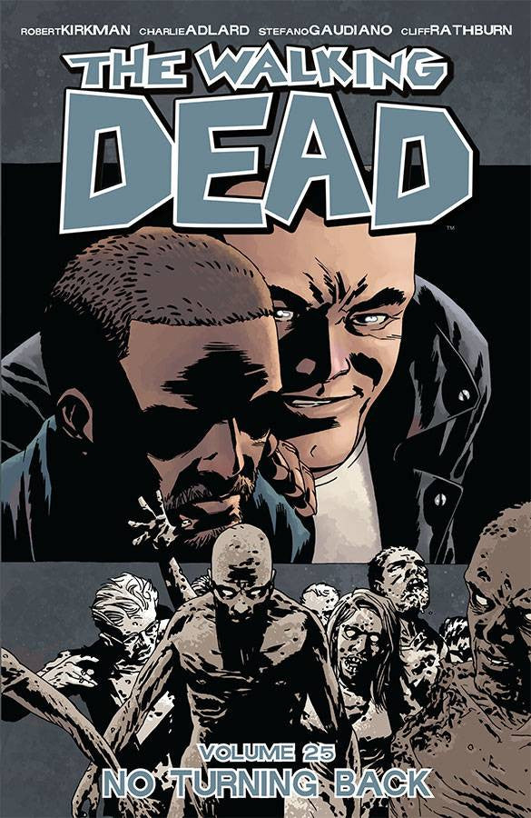 WALKING DEAD TP VOL 25 NO TURNING BACK (MR) COVER