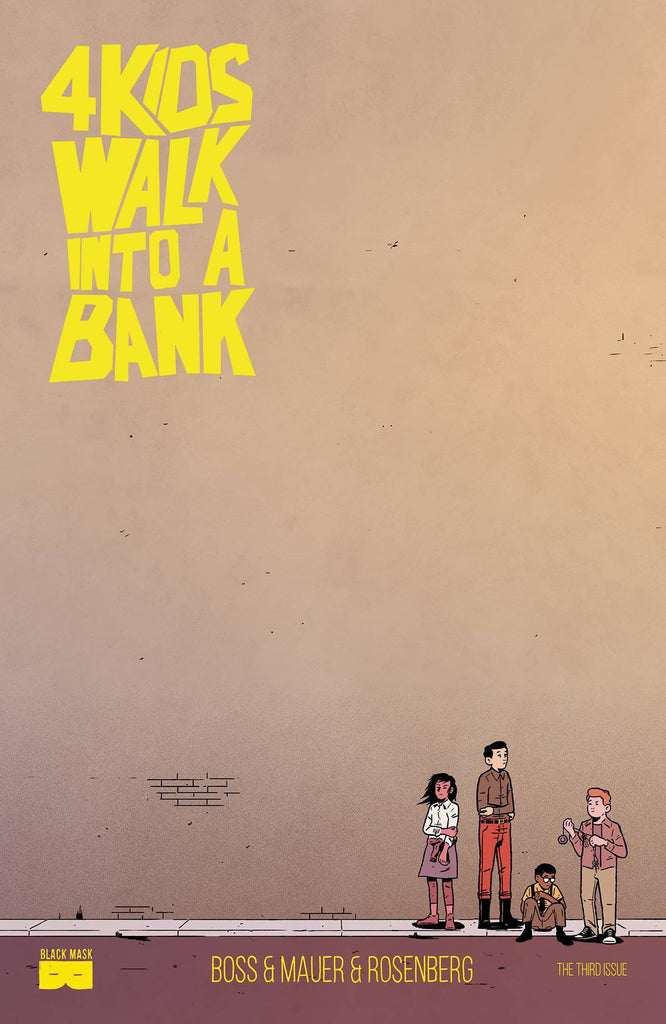 4 KIDS WALK INTO A BANK #3 COVER