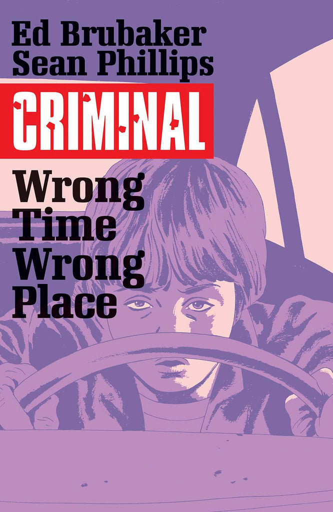 CRIMINAL TP VOL 07 WRONG TIMEWRONG PLACE (MR) COVER