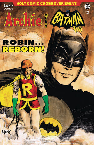 ARCHIE MEETS BATMAN 66 #2 CVR D HACK COVER