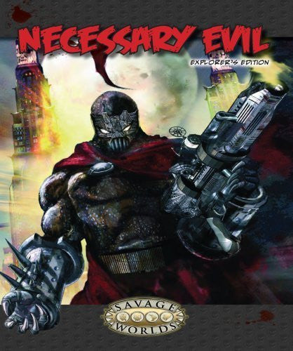 Necessary Evil Explorer's Edition