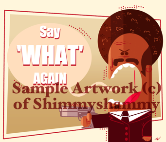 "Pulp Fiction ""SAY 'WHAT' AGAIN"" Art Print by Shimmyshammy"