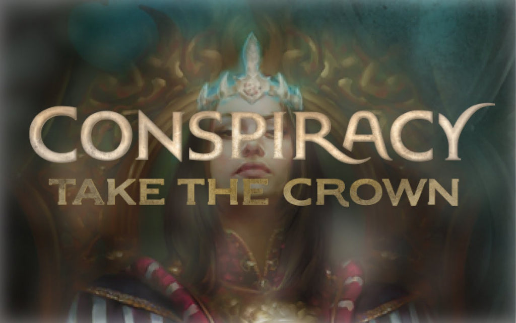 MTG Conspiracy: Take The Crown Draft