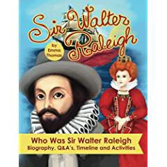 Who Was Sir Walter Raleigh?