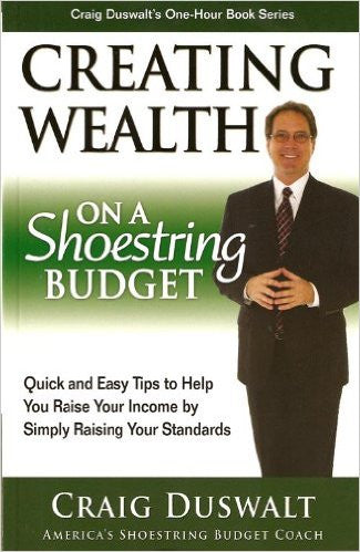 Creating Wealth on a Shoestring Budget