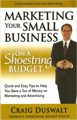 Marketing Your Small Business On A Shoestring Budget