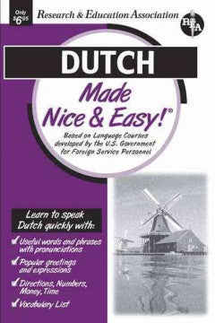 Dutch: Made Nice & Easy!
