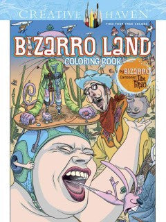 Bizarro Land Coloring Book: By Bizarro Cartoonist Dan Piraro
