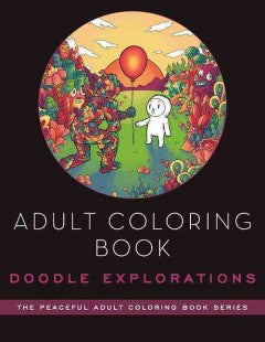 Adult Coloring Book: Doodle Explorations