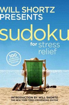 Will Shortz Presents Sudoku for Stress Relief