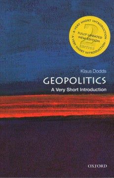 Geopolitics: A Very Short Introduction