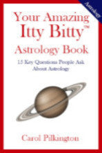 Your Amazing Itty Bitty® Astrology Book By Carol Pilkington